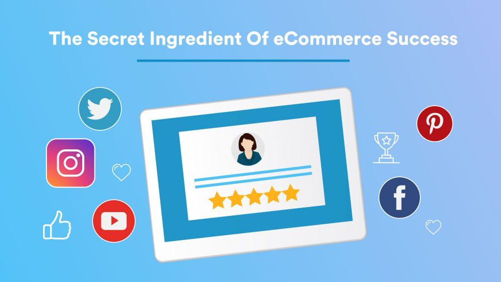 The Secret Ingredient Of eCommerce Success