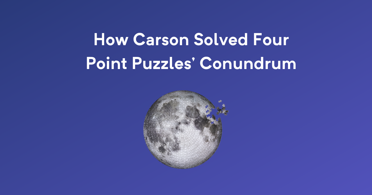 How Carson solved Four Point Puzzles' conundrum