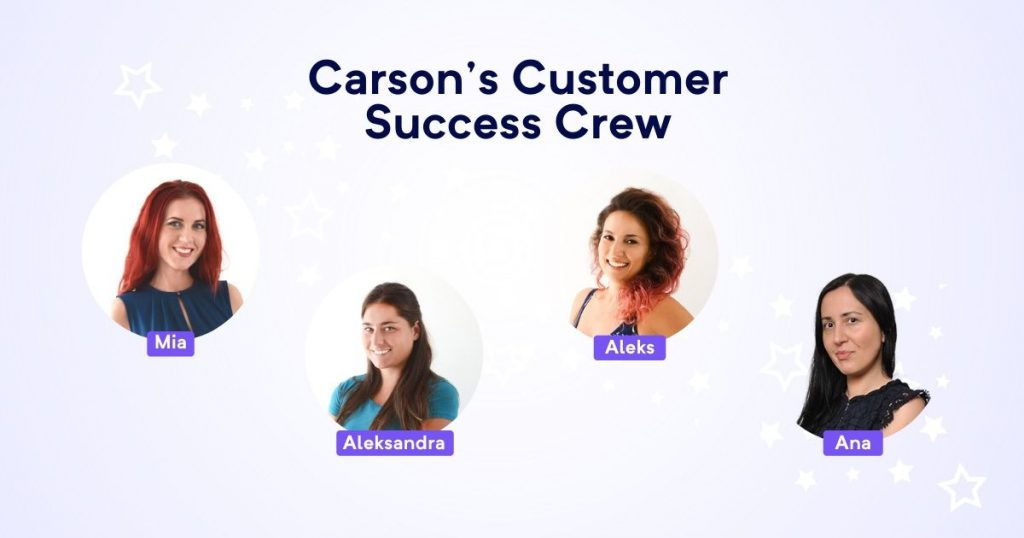 Meet Carson's Customer Success Crew!