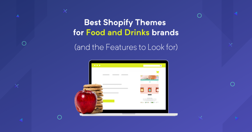 Best Shopify Themes for Food and Drinks brands (and the Features to Look for)